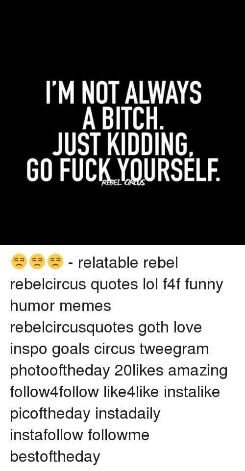 Go fuck yourself quotes